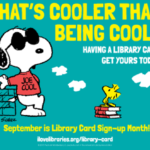 Promotional graphic for Library Card Sign-up Month, featuring Snoopy